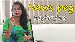 News peg : Top Trending News | 11/07/2018