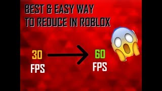 BEST/EASIEST/FASTEST WAY TO REDUCE LAG IN ROBLOX(Works For Any Games)