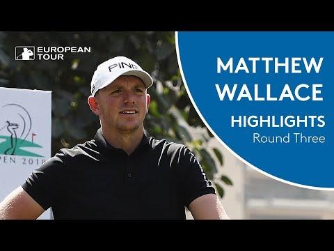 Matt Wallace Highlights | Round 3 | 2018 Hero Indian Open