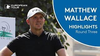 Matt Wallace Highlights   Round 3   2018 Hero Indian Open