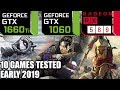 GTX 1660 ti vs GTX 1060 vs RX 580 - 10 Games Tested on i5 8400 - Early 2019