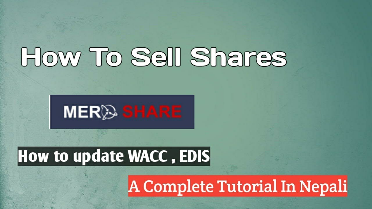 How To Sell Shares In Secondary Market In Nepal | Update WACC and My EDIS | Share Kasari Bechne