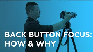 Back Button Focus on Nikon Cameras With CreativeLive: How to Use & Set Up with Mike Hagen