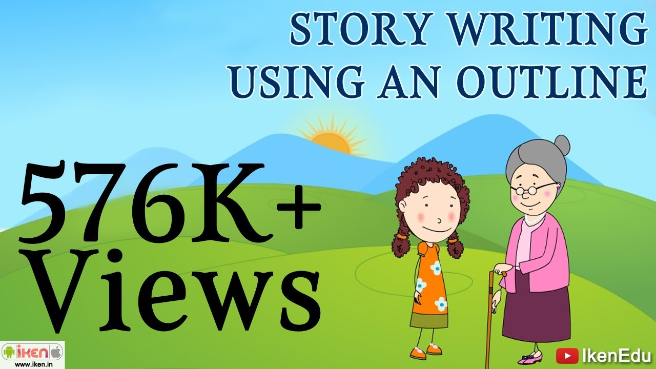 Story Writing Using An Outline Youtube