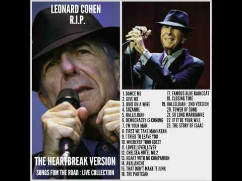 LEONARD COHEN..LIVE COLLECTION..3 NEW SONGS ADDED TO MY ORIGINAL POST.🙏🏻