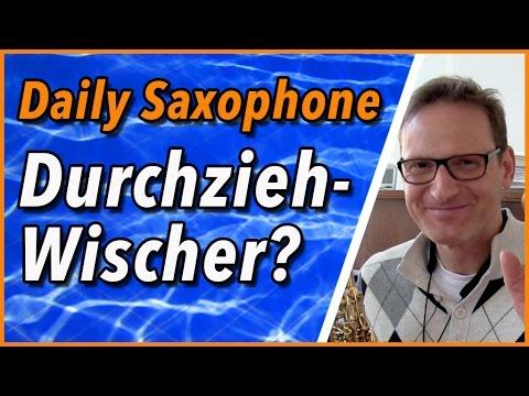 Ziehst du den Durchziehwischer richtig durch das Saxophon? Von oben oder unten? - DailySax 092