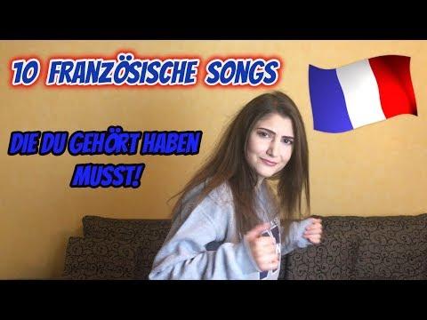 10 FRANZÖSISCHE SONGS die du gehört haben musst!
