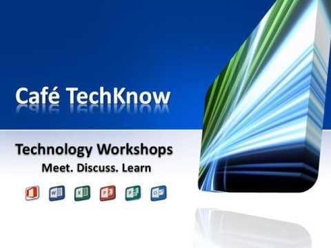 Café TechKnow   Microsoft Office Workshops