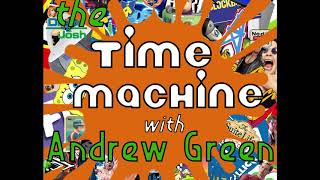 The Time Machine with Andrew Green- ep.1 Drake and Josh