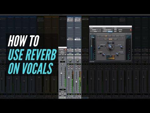 How To Use Reverb On Vocals – RecordingRevolution.com