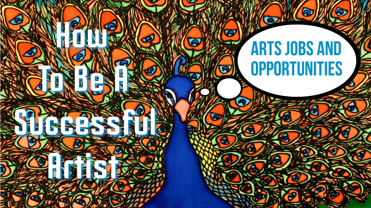 17 arts jobs and opportunities for artists how to be a 17 arts jobs and opportunities for artists how to be a successful artist