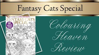 Colouring Heaven Fantasy Cats Special | Review