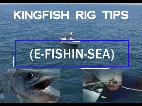 Kingfish Rig Tying Tips