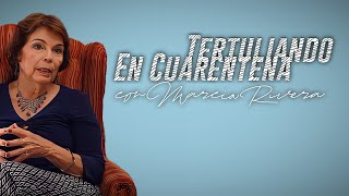 #TertuliandoEnCuarentena con investigadora social, Marcia Rivera