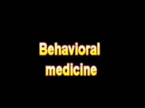 What Is The Definition Of Behavioral medicine Medical Dictionary Free Online