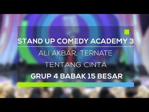Stand Up Comedy Academy 3 : Ali Akbar, Ternate - Tentang Cinta
