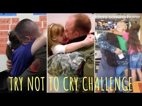 TRY NOT TO CRY CHALLENGE #14, Soldiers coming home