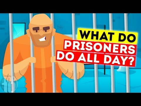 What Do Prisoners Do In Jail All Day?