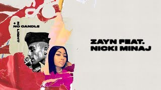 ZAYN – No Candle No Light feat. Nicki Minaj