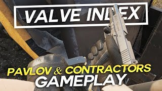 How is Pavlov and Contractors VR on Valve Index?