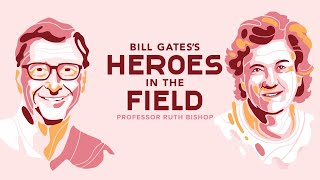 Bill Gates's Heroes iฑ the Field: Ruth Bishop