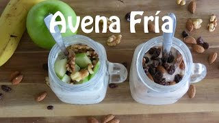 Avena Nocturna -- Avena Fría | The Frugal Chef