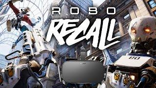I'M A ROBOT KILLING MACHINE - Robo Recall VR