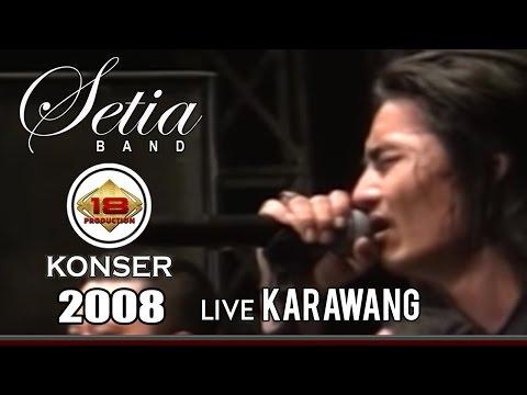 SETIA BAND SEMARAKAN KOTA KARAWANG' LIVE 2016 (Live Konser)