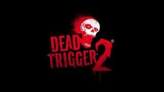 Dead Trigger 2 Trailer