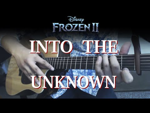 Into The Unknown - Frozen 2 Fingerstyle Guitar Cover   Anton Betita