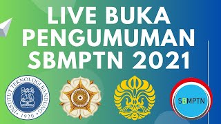 LIVE BUKA PENGUMUMAN SBMPTN 2021