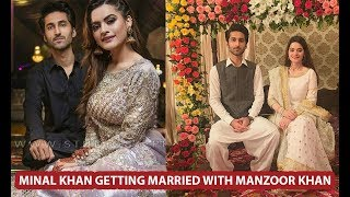 Minal Khan Getting Married With Manzoor Khan