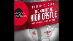 The Man in the High Castle   Das Orakel vom Berge Hörbuch Komplett