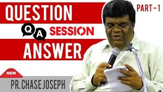 Question N Answer Session | Part-1 | Pr. Chase Joseph | പാസ്റ്റർ ചെയ്സ് ജോസഫ് | Youth Camp 2019