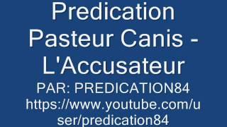 Prédication Pasteur Canis - L