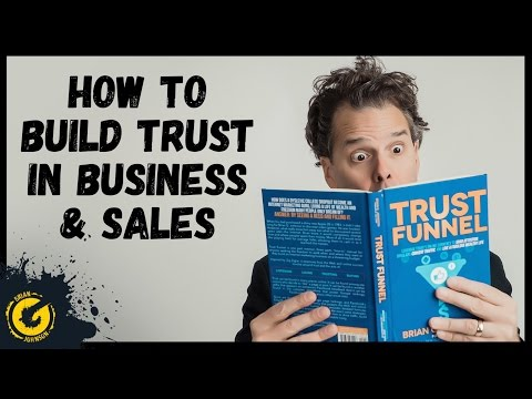 How To Build Trust In Business & Sales - Trust Funnel Author Brian G. Johnson
