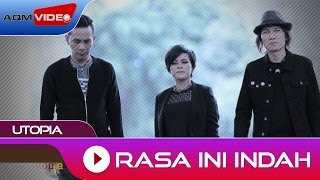 Video Utopia - Rasa Ini Indah | Official Video download MP3, 3GP, MP4, WEBM, AVI, FLV Juli 2018