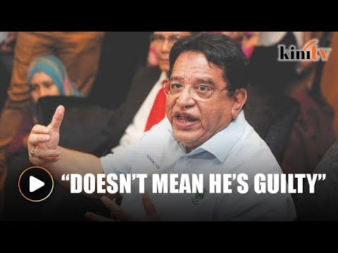 Tengku Adnan: This doesn't mean Isa Samad is guilty