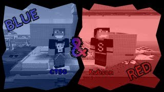 Minecraft Escape - Blue And Red (CTSG & Kubson)