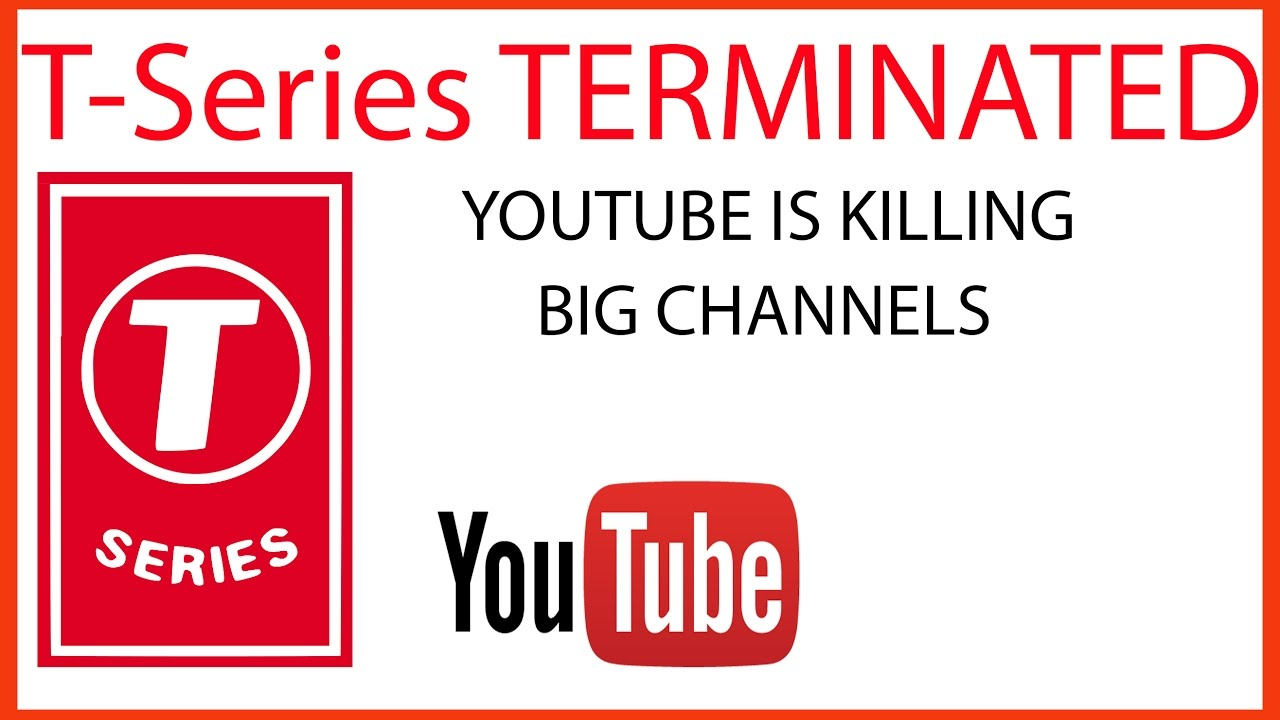 3d649c871 T-Series Channel is TERMINATED!!! - BIGGEST YouTube BUG!! - Must Watch!!