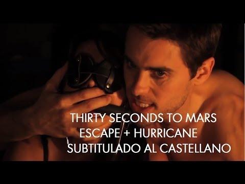 ESCAPE - HURRICANE - Thirty Seconds to Mars (Subtitulado al Español)