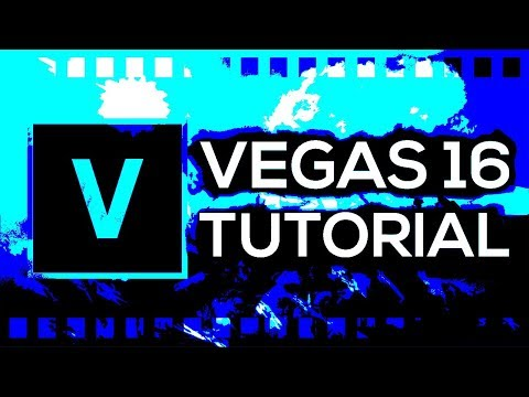 Sony Vegas Pro 16 for Beginners [Full Tutorial]