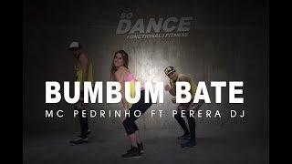 Bumbum Bate - MC Pedrinho ft. Perera DJ I Coreografía Zumba Zin I So Dance