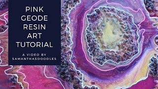 Pink Geode Resin Art Tutorial by SamanthasDoodles