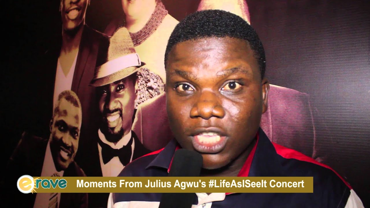 Download Moments From Julius Agwu's #LifeAsISeeIt Concert