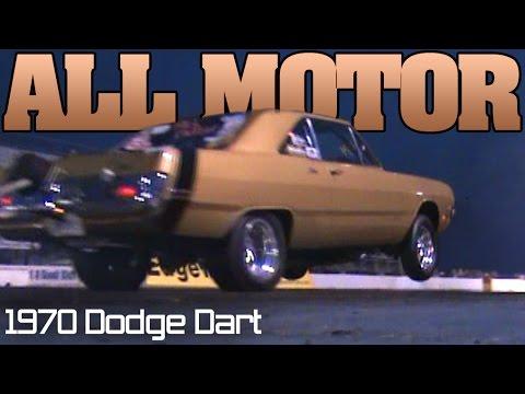 8 Second All Motor 1970 Dodge Dart drag racing video
