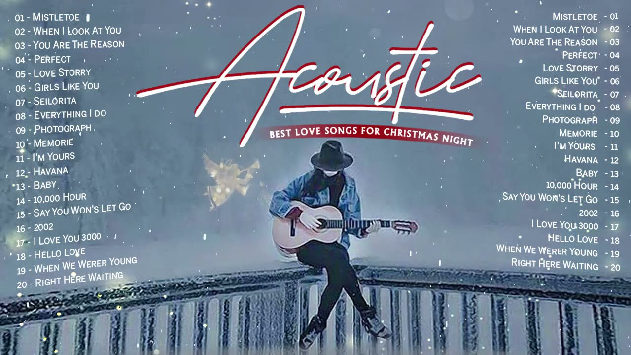 Best English Acoustic Love Songs Cover 2020 - Guitar Hits Acoustic Love Songs For Merry Christmas