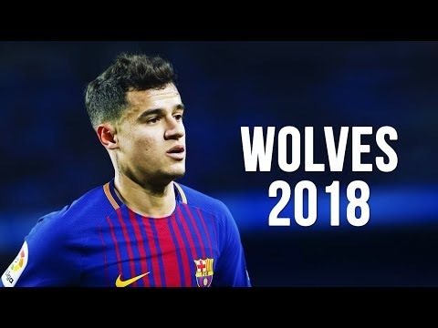 Philippe Coutinho - Wolves | Skills & Goals | 2017/2018 HD