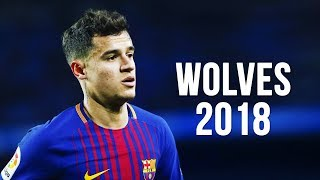 Philippe Coutinho - Wolves  Skills  Goals  20172018 HD