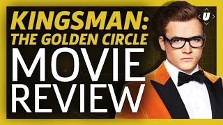 Kingsman: the golden circle movie review (spoilers!)